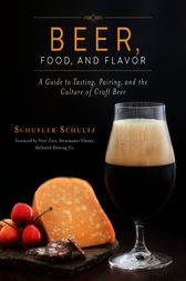 Beer, Food, and Flavor by Schuyler Schultz