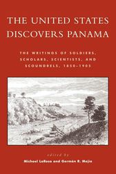 The United States Discovers Panama by Michael J. LaRosa