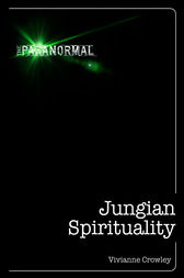 Jungian Spirituality by Vivianne Crowley