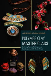 Polymer Clay Master Class by Judy Belcher