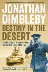 Destiny in the Desert by Jonathan Dimbleby