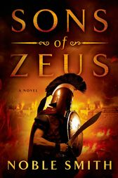 Sons of Zeus by Noble Smith