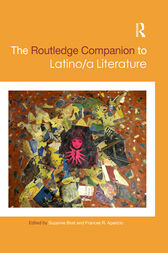 The Routledge Companion to Latino/a Literature by Suzanne Bost