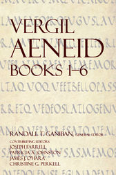 Aeneid 1 6 by Vergil;  Randall Ganiban;  Christine Perkell;  James J. O'Hara;  James Farrell;  Patricia A. Johnston