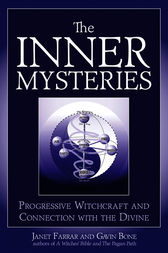 The Inner Mysteries by Janet Farrar