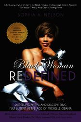 Black Woman Redefined by Sophia Nelson