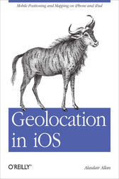 Geolocation in iOS by Alasdair Allan