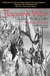 Japan's War by Edwin P. Hoyt