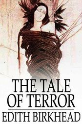 The Tale of Terror by Edith Birkhead