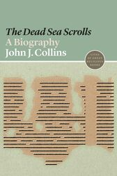 The Dead Sea Scrolls by John J. Collins