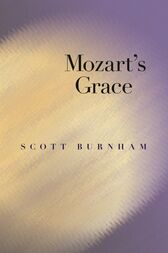 Mozart's Grace by Scott Burnham
