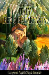 Italy Bed & Breakfasts by Karen Brown