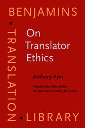On Translator Ethics by Anthony Pym