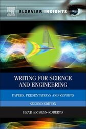 Writing for Science and Engineering by Heather Silyn-Roberts