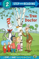 The Tree Doctor (Dr. Seuss/Cat in the Hat)