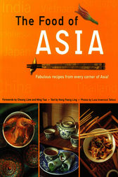 Food of Asia by Kong Foong Ling