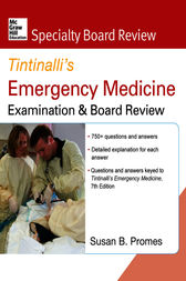 McGraw-Hill Specialty Board Review Tintinalli's Emergency Medicine Examination and Board Review, 7th Edition by Susan Promes