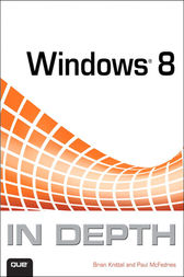 Windows 8 In Depth by Brian Knittel