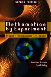 Mathematics by Experiment, 2nd Edition by Jonathan Borwein