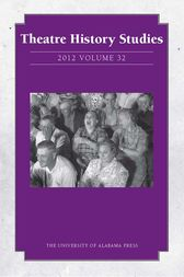 Theatre History Studies 2012, Vol. 32 by Rhona Justice-Malloy