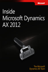 Inside Microsoft Dynamics AX 2012 by The Microsoft Dynamics AX Team