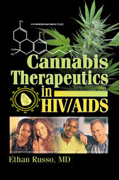 Cannabis Therapeutics in HIV/AIDS by Ethan B Russo