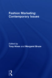 Fashion Marketing: Contemporary Issues by Tony Hines
