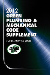 2012 Green Plumbing and Mechanical Code Supplement by IAPMO