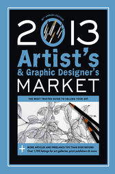 2013 Artist's & Graphic Designer's Market by Mary Burzlaff Bostic