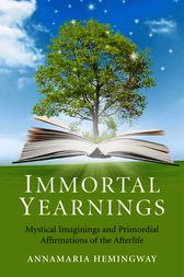 Immortal Yearnings by Annamaria Hemingway