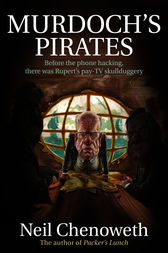 Murdoch's Pirates by Neil Chenoweth