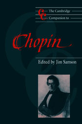The Cambridge Companion to Chopin by Jim Samson