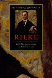 The Cambridge Companion to Rilke by Karen Leeder