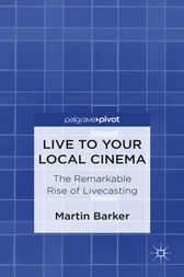 Live To Your Local Cinema by Martin Barker