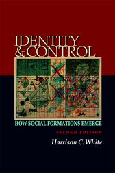 Identity and Control by Harrison C. White