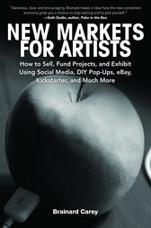 New Markets for Artists by Brainard Carey