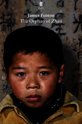 The Orphan of Zhao by James Fenton