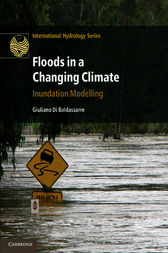 Floods in a Changing Climate by Giuliano Di Baldassarre