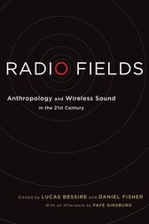 Radio Fields by Lucas Bessire