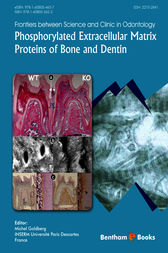 Phosphorylated Extracellular Matrix Proteins of Bone and Dentin by Michel Goldberg