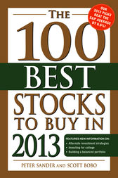 The 100 Best Stocks to Buy in 2013 by Peter Sander