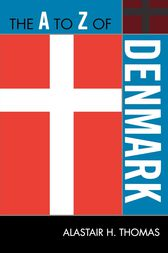 The A to Z of Denmark by Alastair H. Thomas