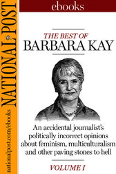 The Best of Barbara Kay, Vol. I by Barbara Kay