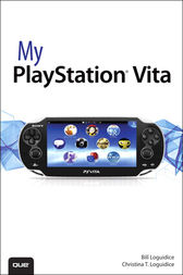 My PlayStation Vita by Bill Loguidice