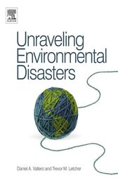 Unraveling Environmental Disasters by Daniel Vallero