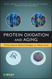 Protein Oxidation and Aging by Tilman Grune
