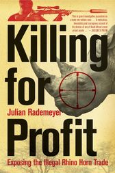 Killing for Profit by Julian Rademeyer