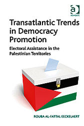 Transatlantic Trends in Democracy Promotion by Rouba Al-Fattal Eeckelaert