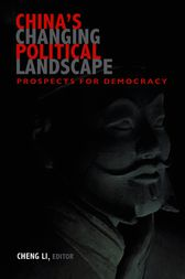 China's Changing Political Landscape by Cheng Li