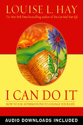 I Can Do It Affirmations by Louise L. Hay
